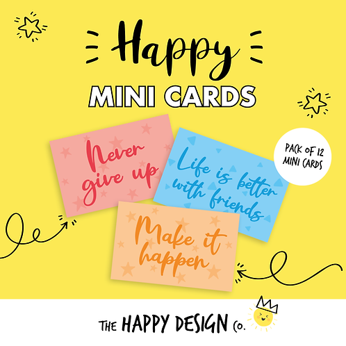 NEVER GIVE UP - HAPPY MINI CARDS x 12