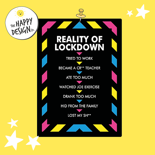 Reality of Lockdown A4 Picture (PRINTED)