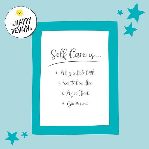 Self Care is... A4 Print (PRINTED)