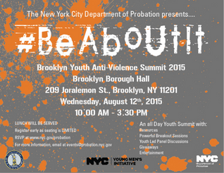 ANTI-GUN VIOLENCE YOUTH SUMMIT PRESENTED BY THE NYC DEPT. OF PROBATION