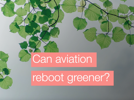Can aviation reboot greener?