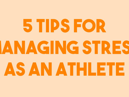 5 Tips for Managing Stress as an Athlete