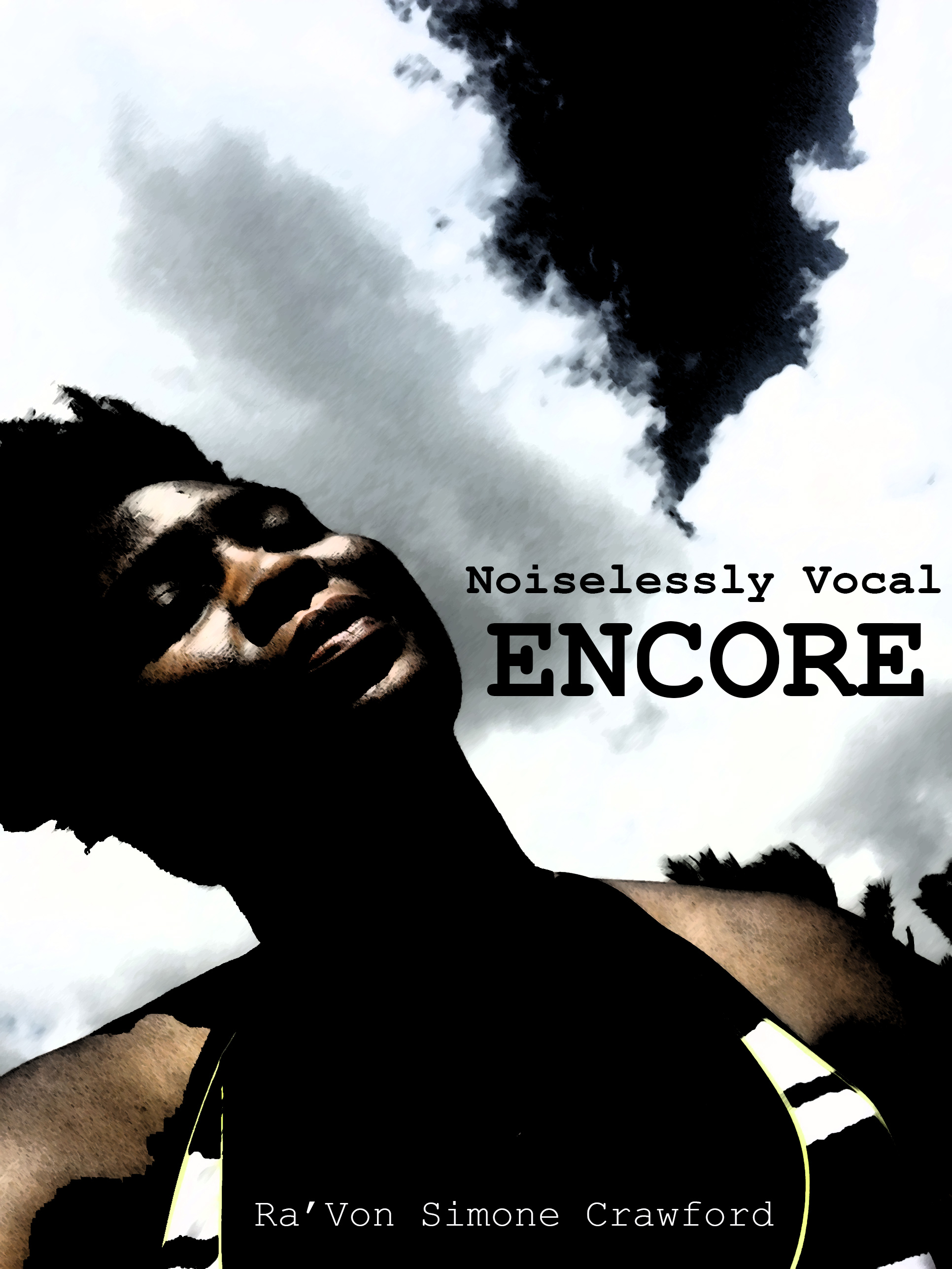 Noiselessly Vocal: Encore
