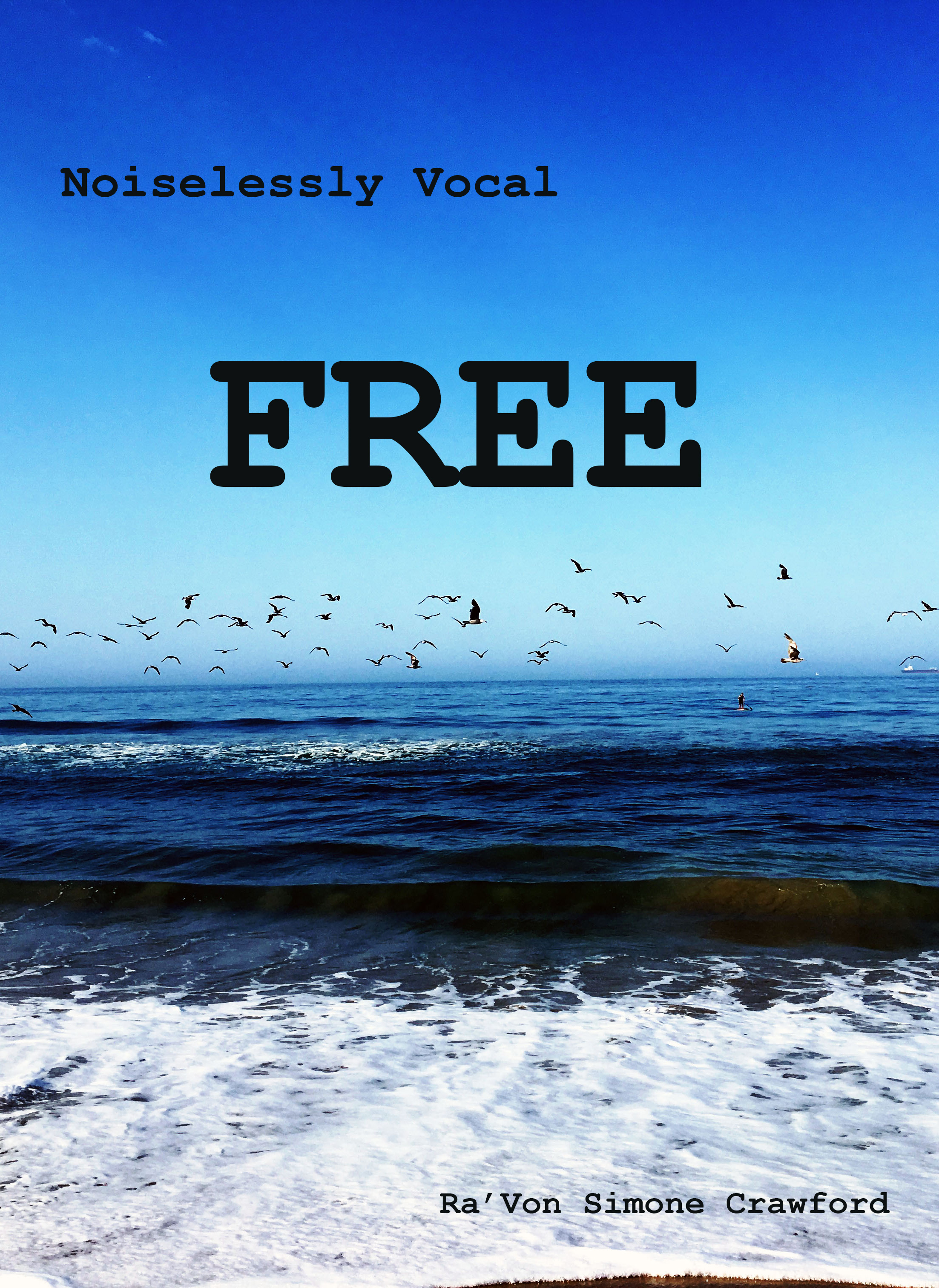 Noiselessly Vocal: Free