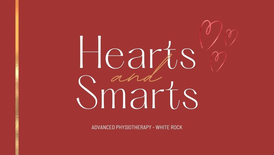 hearts and smarts graphic by Advanced Physiotherapy