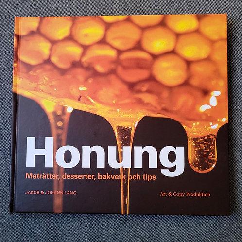 HONUNG – MATRÄTTER, DESSERTER, BAKVERK OCH TIPS