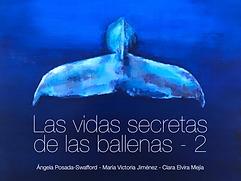 las vidas secretas de las ballenas - parte 2