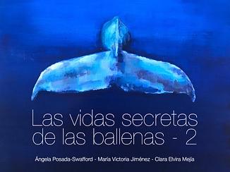 Las vidas secretas de las ballenas - 2.p