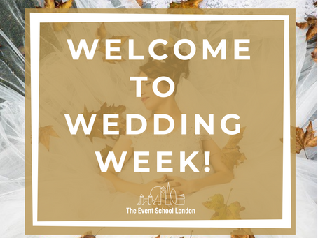 It's Wedding Week at The Event School London
