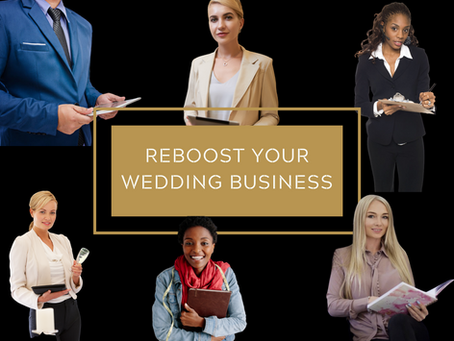 "New ""ReBoost"" Course Launched to Support Wedding Planner Business Recovery Plans - Live Online Class"
