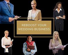 ReBoost your Wedding Business - Online Class