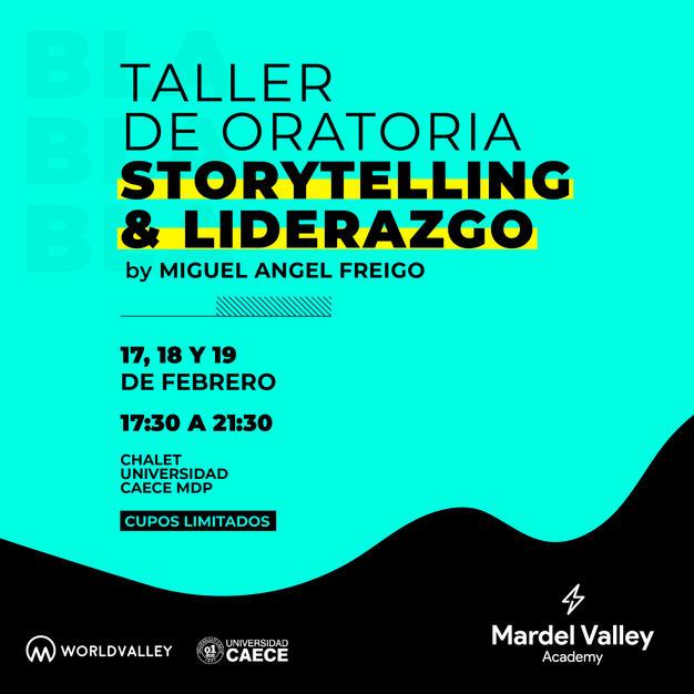 Taller de Oratoria, Storytelling
