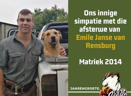Ons innige meegevoel met die familie en vriende van Emile Janse van Rensburg - Matriek 2014.