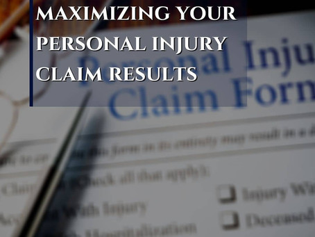 Maximizing Personal Injury Claim Results