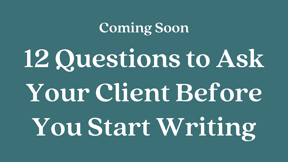 12 Questions to Ask Your Client Before You Start Writing