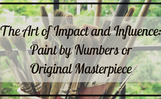 Rock your V.I.B.E. Series: The Art of Impact and Influence: Paint by Numbers or Original Masterpiece