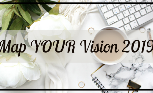 Rock Your V.I.B.E. Series: Map YOUR Vision 2019