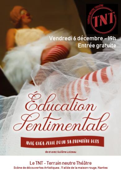 Affiche Education Sentimentale TNT Nantes 6 décembre 2019