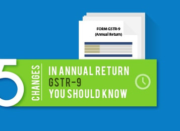 5 Change in Annual Return GSTR-9 You Should Now