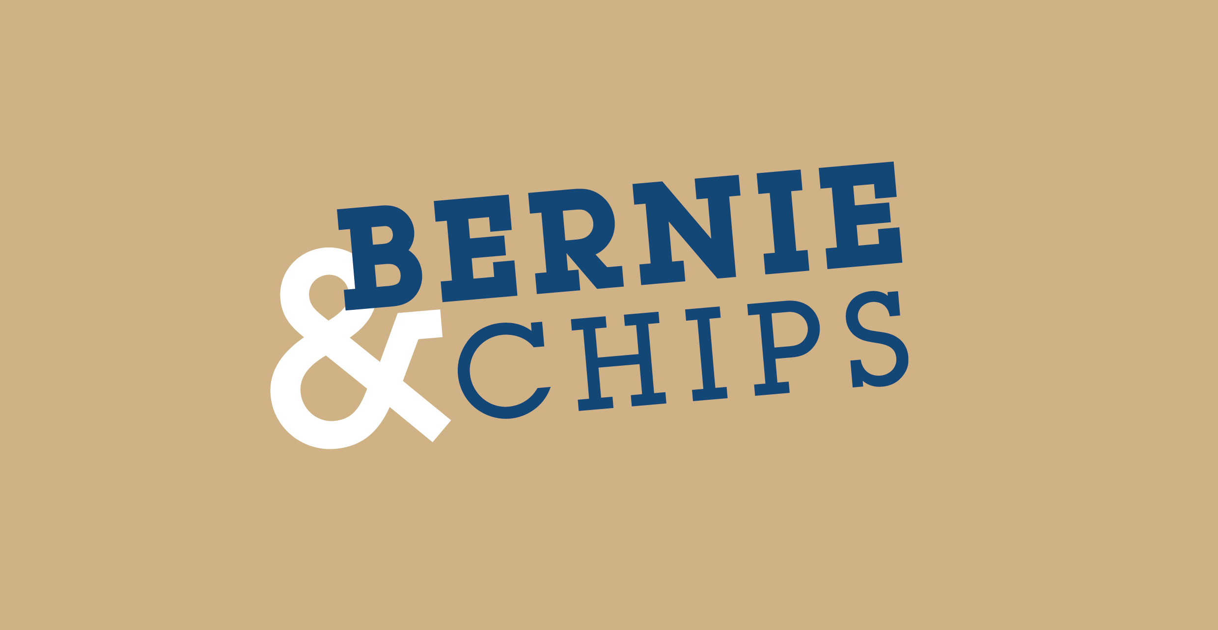 Bernie & Chips