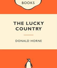 Review   The Lucky Country   Donald Horne