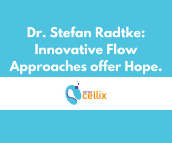 Dr. Stefan Radtke: Innovative Flow Approaches Offer Hope.