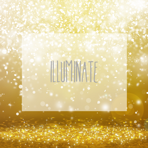 """ILLUMINATE"" Empowerment Session"