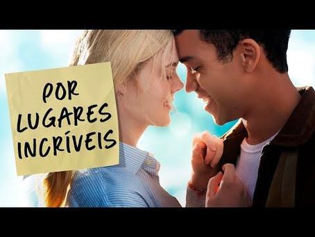 """""""Por Lugares Incríveis"""": Um filme emocionante já no Netflix"""