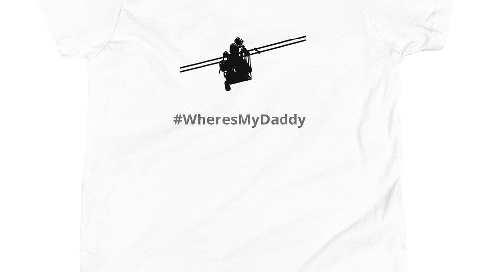 Youth Short Sleeve T-Shirt #WheresMyDaddy