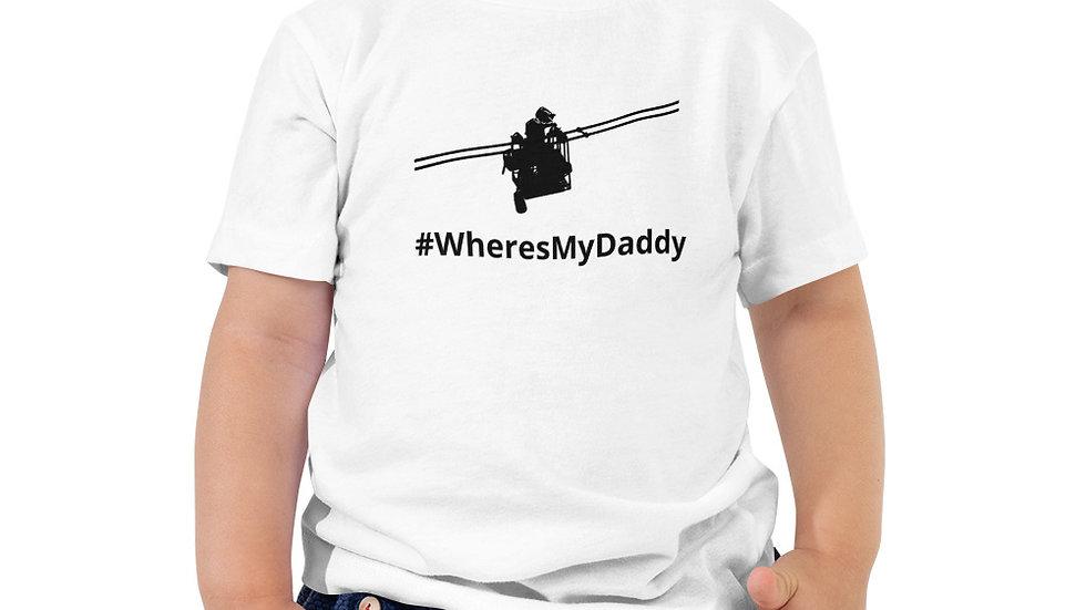 Toddler Short Sleeve Tee #WheresMyDaddy Lineman Cart