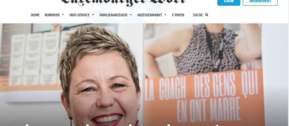 Interview par le Luxemburger Wort :) Qu'est ce que le coaching ? Comment choisir son coach? ...