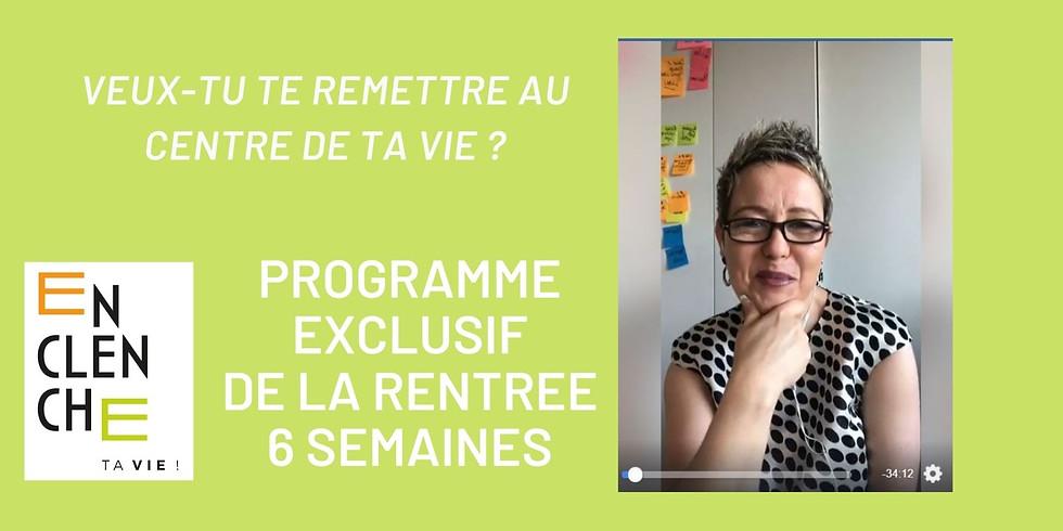 Enclenche Ta Vie : Programme exclusif 6 semaines pour ajuster ta vie !