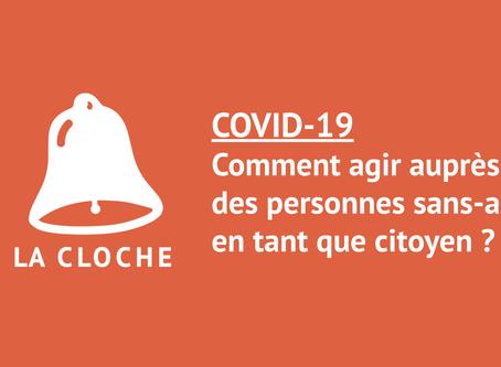 #Coronavirus : Agir pour les personnes sans-abri  L'association La Cloche vous guide !