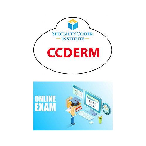 CCDERM exam