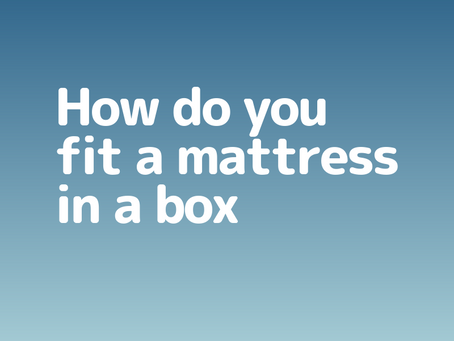 How Do You Fit A Mattress In A Box?