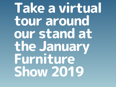 Take A Virtual Tour Around Our Stand At The January Furniture Show 2019