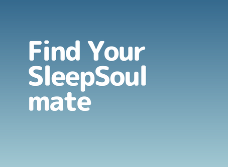 Find Your SleepSoul Mate