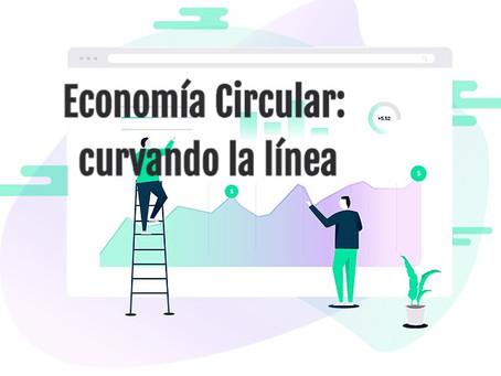 Economía Circular: curvando la línea