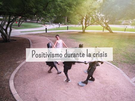 POSITIVISMO DURANTE LA CRISIS