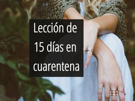 Lección de 15 días en Cuarentena