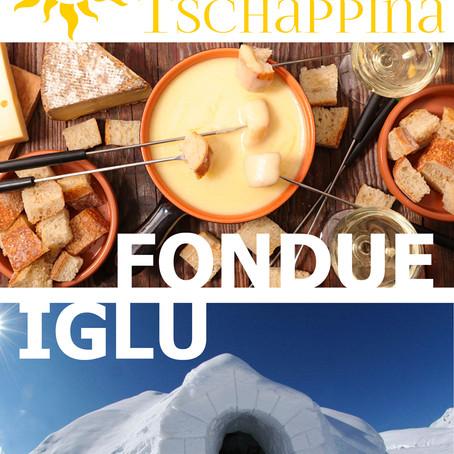 Fondue Iglu in Tschappina