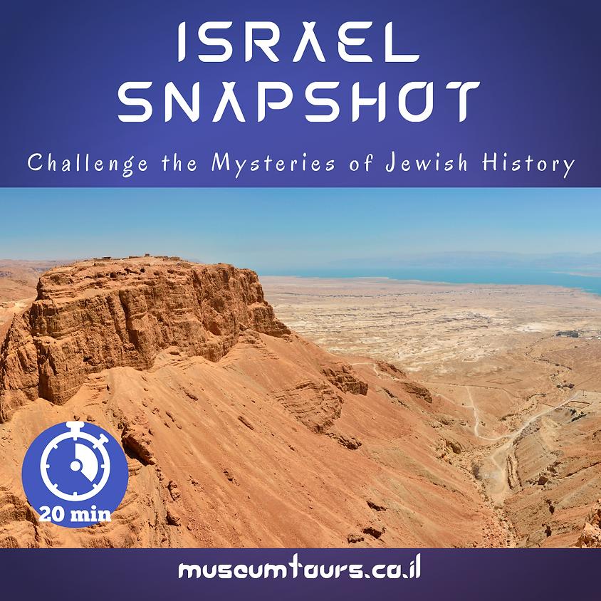 Israel Snapshot : Masada's Mystery