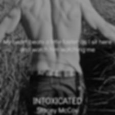 My heart beats a little faster a I sit hee and watch him watching me. Intoxicated book teaser.