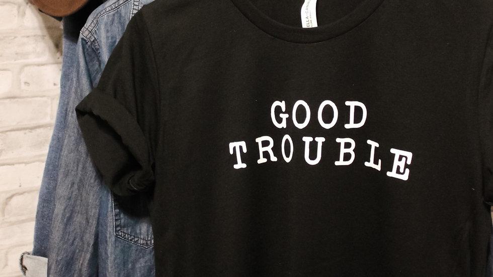 """Good Trouble"" Adult Tee"