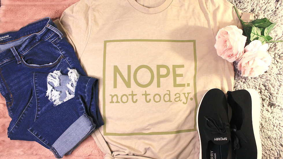"""Not Today"" Adult Tee"