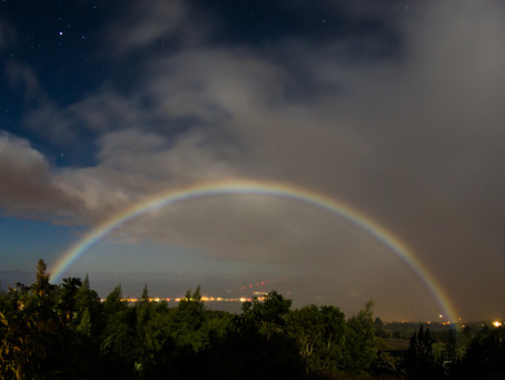 A MOONBOW: Hope in the Dark; Promise in the Night