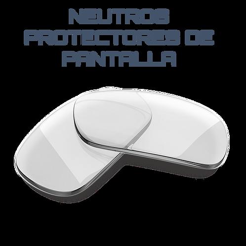 CRISTALES NEUTROS PROTECTORES DE PANTALLAS