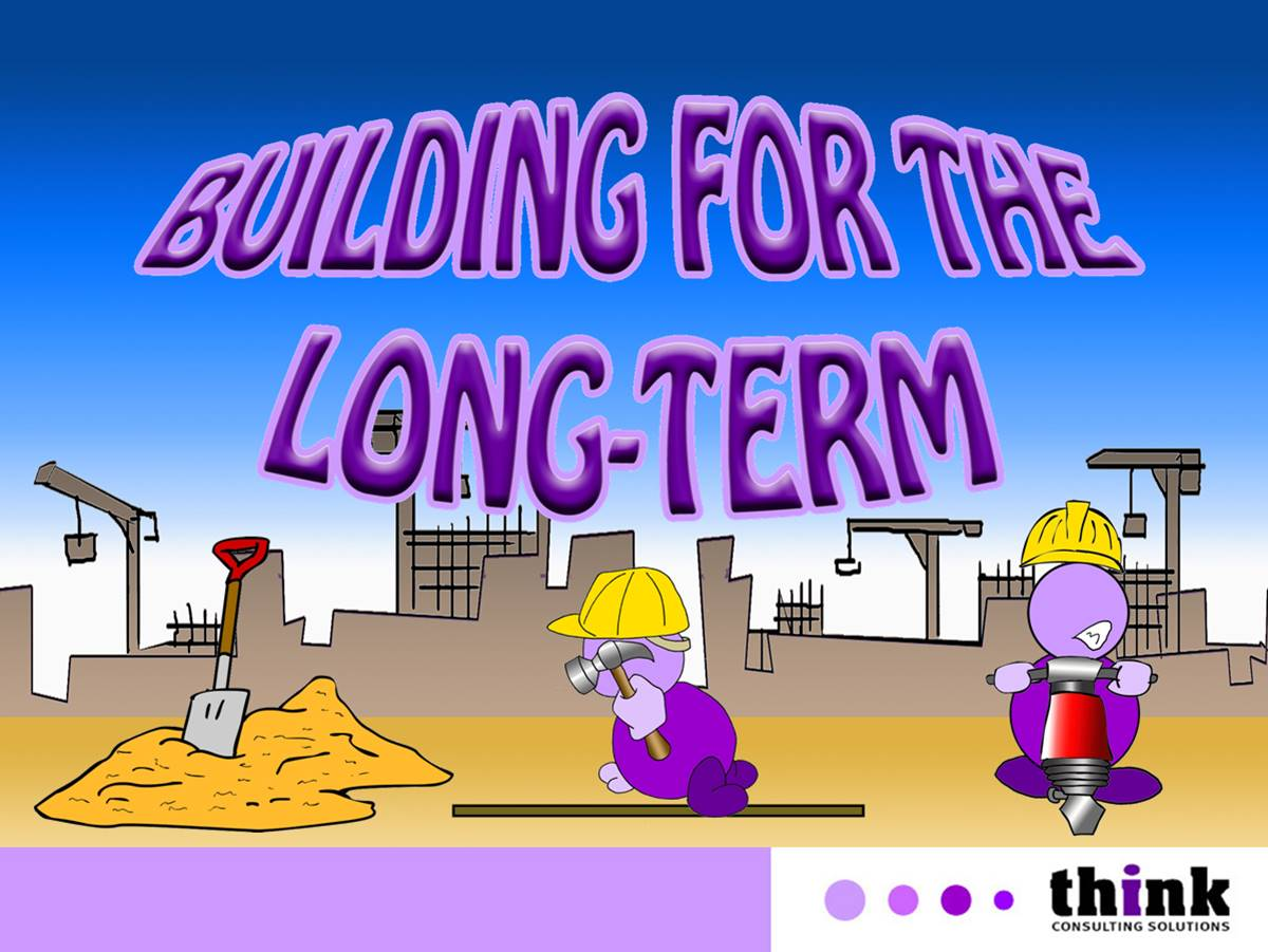 Building for the Long Term