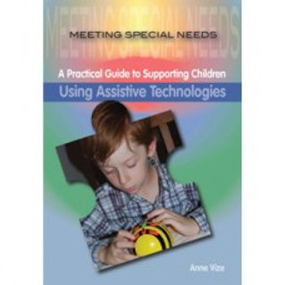A Practical Guide;  Using Assistive Technologies