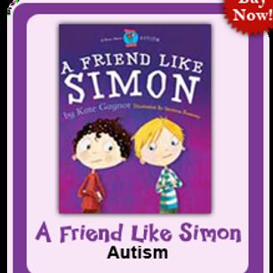 A Friend Like Simon:  Autism/ASD